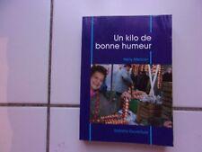 Nelly MERCIER ( Suisse) Un kilo de bonne humeur (éditions Ouverture 1993)