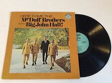 Here Come the McDUFF BROTHERS with BIG JOHN HALL LP NM southern gospel