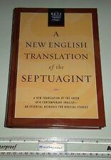 A New English Translation of the Septuagint (Nets); 2007, Hardcover (Hc) - New