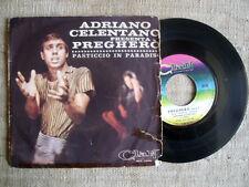 Adriano Celentano - pregherò / pasticcio in paradiso    45 ORIGINALE
