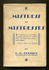 MISTRESS OF MISTRESSES by E. R. Eddison - 1935 1st American Edition in DJ