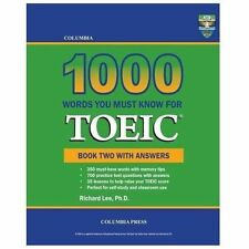 Columbia 1000 Words You Must Know for Toeic: Book Two with Answers (Paperback or