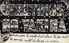 GREETINGS FROM NO YAKIMA WASHINGTON LARGE LETTER POSTCARD