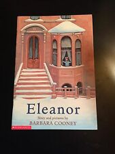 Eleanor by Barbara Cooney Biography Eleanor Roosevelt Scholastic 1996