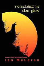 Mischief in the Glen by McLaren, Ian