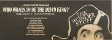 4/3/89Pgn07 Advert: The Wonder Stuff 'who Wants To Be The Disco King?' 4x11