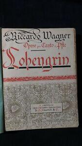Wagner: Lohengrin Canto e Pianoforte   Ricordi 1900