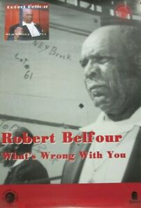 Robert Belfour 2000 What's Wrong With You Promo Poster Excellent New Old Stock