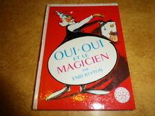 OUI OUI  et le magicien   BLYTON EO 1969  NO 303