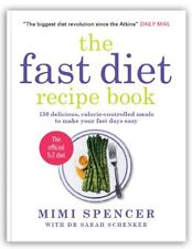 The Fast Diet Recipe Book: 150 Delicious, Calorie-controlled Meals to Make You,