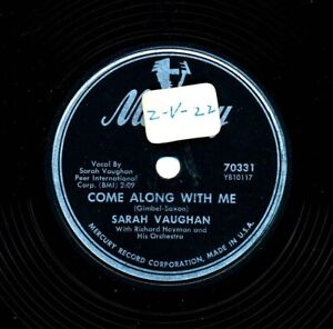 SARAH VAUGHAN 1954 Mercury 70331 - Come Along With Me / It's Easy To Remember