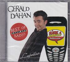 CD 17T GERALD DAHAN  BEST OF CANULARS RADIO NEUF SCELLE