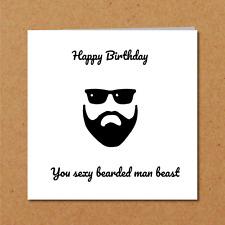 BEARD BIRTHDAY CARD husband boyfriend brother dad bearded sexy man male fun