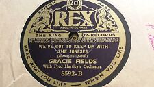 GRACIE FIELDS WE'VE GOT TO KEEP UP WITH THE JONES'S & THERE'S A LOVELY REX 8592