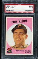 1959 Topps Baseball #265 RON KLINE Pittsburgh Pirates PSA 7 NM