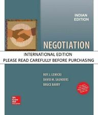 Negotiation: Readings, Exercises and Cases by Roy J. Lewicki and David M. Saunde