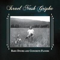 Gripka Israele Nash - Barn Porte E Concrete Floors Nuovo CD