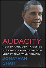 Audacity (First Edition, First Printing) by Jonathan Chait...New Hardcover