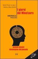 I Giorni Del Minotauro ,Fassio, Annamaria  ,Fratelli Frilli Editori,2012