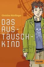 Das Austauschkind von Christine Nöstlinger (2017, Taschenbuch)