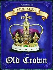 OLD CROWN TRADITIONAL ALES VINTAGE RETRO,PUB SIGN 15X20 CM STEEL WALL PLAQUE TIN