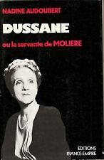 """Livre  Biographie """" Dussane où la Servante de Molière """" ( No 7393 )"""
