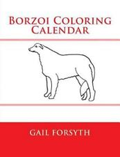 Borzoi Coloring Calendar by Gail Forsyth (2014, Paperback)