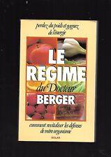 Le régime du Docteur Berger Revitaliser défenses de votre organisme REF E26