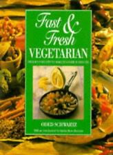Fast and Fresh Vegetarian-Oded Schwartz, Martha Rose Shulman