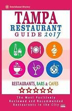 Tampa Restaurant Guide 2017: Best Rated Restaurants in Tampa, Florida - 500 Rest
