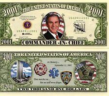 CinC 43rd President George Bush 2001 Novelty Money
