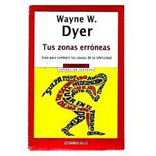 Tus Zonas Erroneas By Wayne Dyer Auto Ayuda Superacion Personal Exito