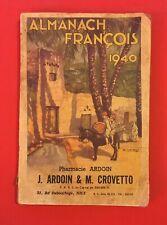 ALMANACH FRANÇOIS 1940 PHARMACIE ARDOIN NICE ÉTAT CORRECT LIVRE