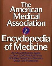 The American Medical Association Encyclopedia of Medicine by American Medical As