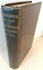 A Bibliographical Account of English Theatrical Literature, London 1888 Lmtd 1st