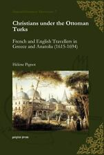 Christians under the Ottoman Turks by H�l�ne Pignot (2009, Hardcover)