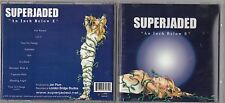 SUPERJADED - AN INCH BELOW E CD 2000  RARE OOP HARD ROCK