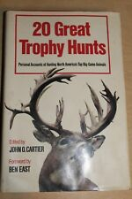 20 Great Trophy Hunts North Americas Top Big Game John O Cartier