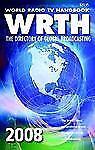 World Radio TV Handbook WRTH 2008 volume 62