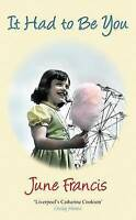 June Francis, It Had to Be You, Paperback, Very Good Book