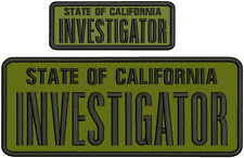 State of California Investigator embroidery patches 4 X 10 and 2x5 hook OD green