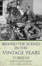 Behind the Scenes in the Vintage Years by Troubador Publishing (Paperback, 2016)
