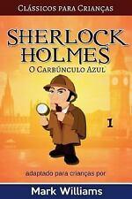 Clássicos para Crianças Sherlock Holmes: Sherlock Holmes Adaptado para...