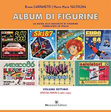 ALBUM DI FIGURINE volume 7 | Special Panini (1981-1993)