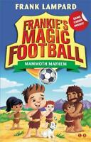 Mammoth Mayhem: Book 18 (Frankie's Magic Football), Lampard, Frank, New, Book