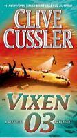 Vixen 03: A Novel (Dirk Pitt Adventure) by Clive Cussler