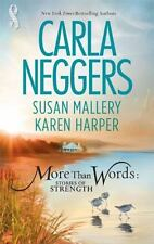 More Than Words: Stories Of Strength: Close CallBuilt To LastFind The Way