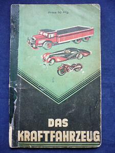 "Auto Buch ""Das Kraftfahrzeug"" Broschüre 30iger Jahre                  (Art.4692)"