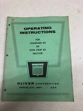 Oliver model 80 standard & row crop tractor Operators Manual