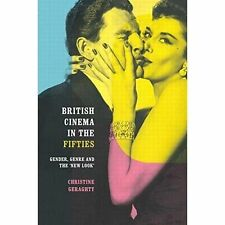 British Cinema in the Fifties: Gender, Genre and the 'New Look' (Communication